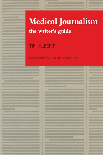 Medical Journalism The Writer's Guide book cover