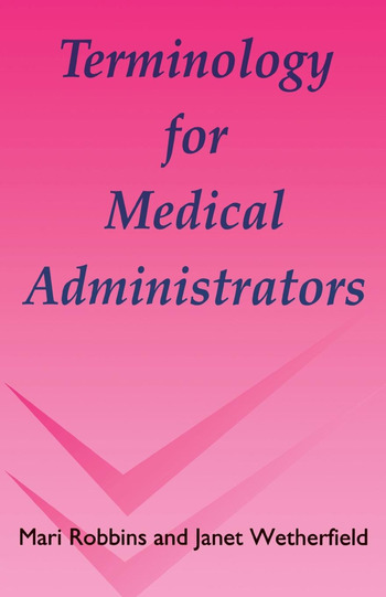 Terminology for Medical Administrators book cover