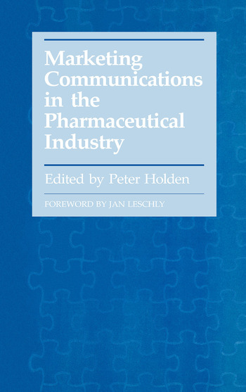 Marketing Communications in the Pharmaceutical Industry book cover