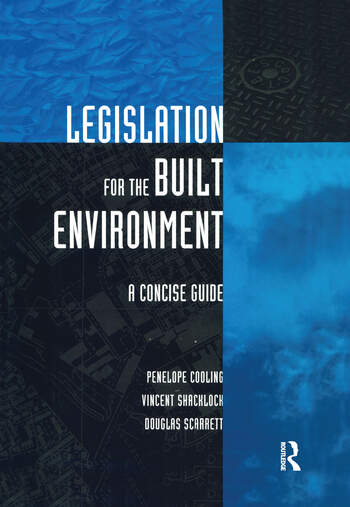 Legislation for the Built Environment A Concise Guide book cover