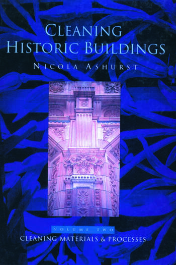Cleaning Historic Buildings: v. 2 Cleaning Materials and Processes book cover