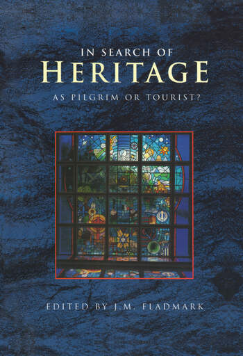 In Search of Heritage as Pilgrim or Tourist? book cover