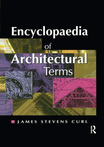 Encyclopaedia of Architectural Terms book cover