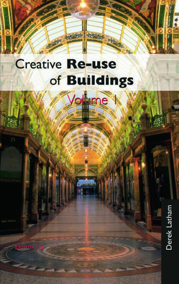 Creative Reuse of Buildings: Volume One book cover