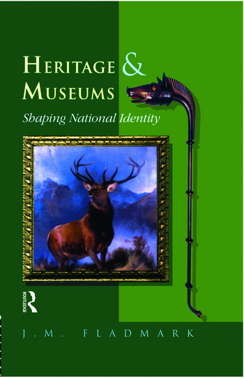 Heritage and Museums Shaping National Identity book cover
