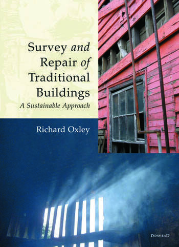 Survey and Repair of Traditional Buildings A Sustainable Approach book cover