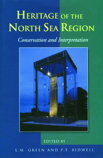 Conservation and Interpretation Heritage of the North Sea Region book cover