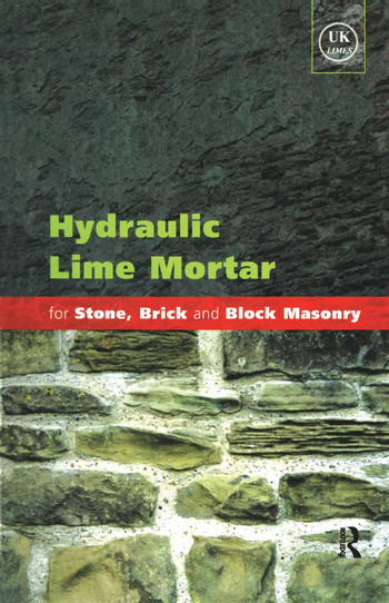 Hydraulic Lime Mortar for Stone, Brick and Block Masonry A Best Practice Guide book cover