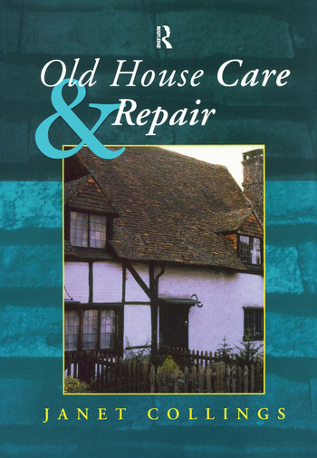 Old House Care and Repair book cover