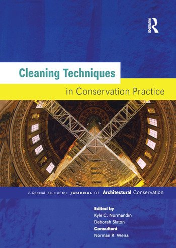 Cleaning Techniques in Conservation Practice A Special Issue of the Journal of Architectural Conservation book cover
