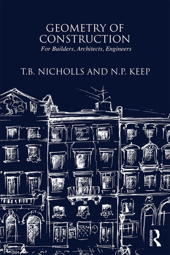 Geometry of Construction: For Builders, Architects, Engineers book cover