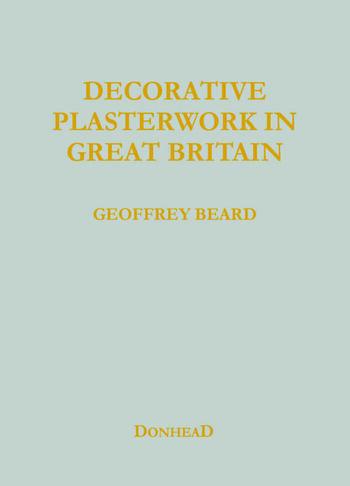 Decorative Plasterwork in Great Britain book cover