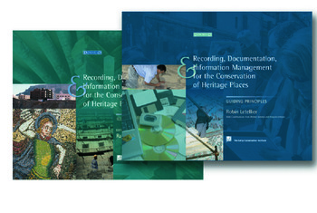 Recording, Documentation and Information Management for the Conservation of Heritage Places book cover