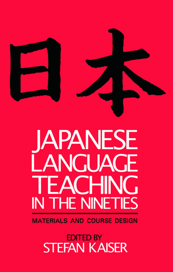 Japanese Language Teaching in the Nineties Materials and Course Design book cover