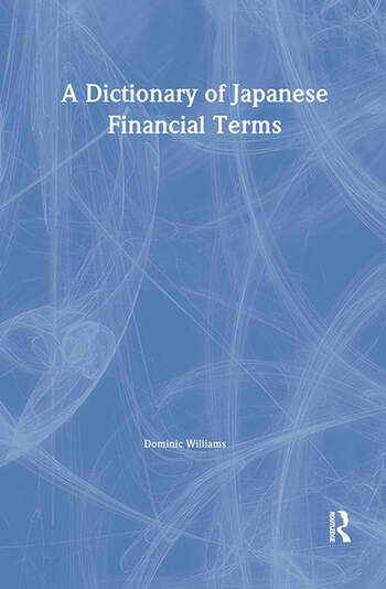 A Dictionary of Japanese Financial Terms book cover