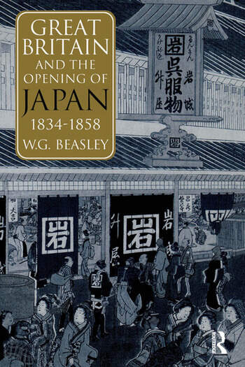 Great Britain and the Opening of Japan 1834-1858 book cover