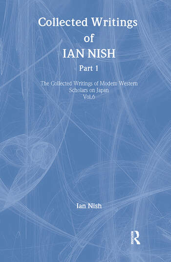 Ian Nish - Collected Writings book cover