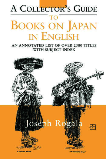 A Collector's Guide to Books on Japan in English An Annotated List of Over 2500 Titles with Subject Index book cover