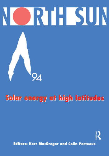 North Sun '94 Solar Energy at High Latitudes book cover
