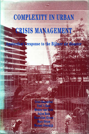 Complexity in Urban Crisis Management Amsterdam's Response to the Bijlmer Air Disaster book cover