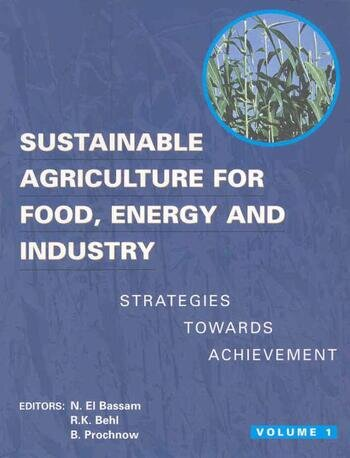 Sustainable Agriculture for Food Energy and Industry Proceedings of the International Conference Held in Braunschweig, Germany book cover