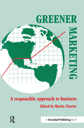 Greener Marketing A Responsible Approach to Business book cover