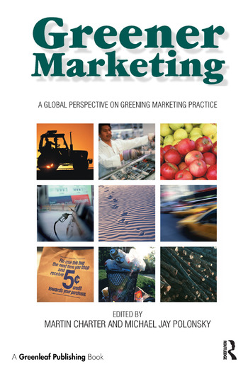Greener Marketing A Global Perspective on Greening Marketing Practice book cover