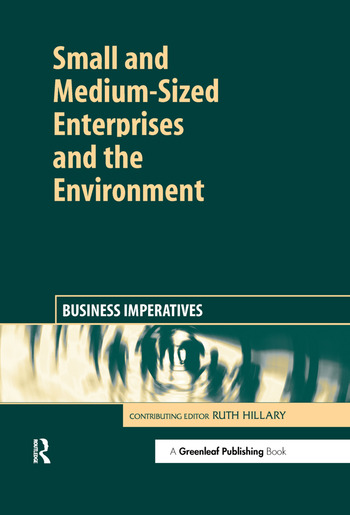 Small and Medium-Sized Enterprises and the Environment Business Imperatives book cover