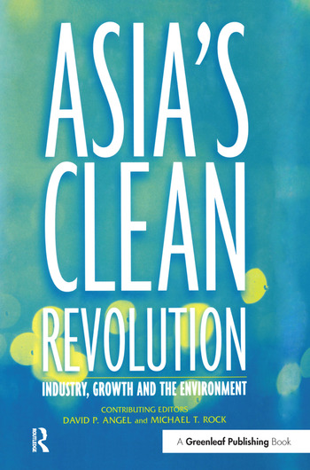 Asia's Clean Revolution Industry, Growth and the Environment book cover