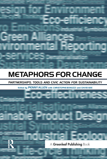 Metaphors for Change Partnerships, Tools and Civic Action for Sustainability book cover