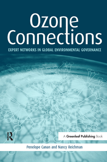 Ozone Connections Expert Networks in Global Environmental Governance book cover