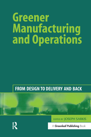 Greener Manufacturing and Operations From Design to Delivery and Back book cover