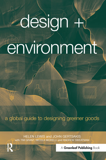 Design + Environment A Global Guide to Designing Greener Goods book cover