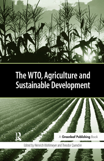 The WTO, Agriculture and Sustainable Development book cover