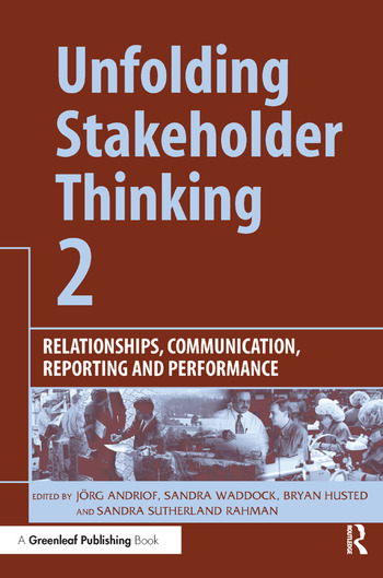 Unfolding Stakeholder Thinking 2 Relationships, Communication, Reporting and Performance book cover