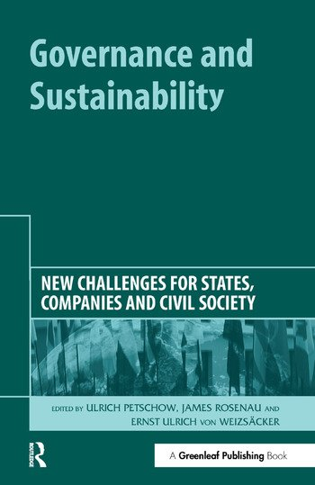 Governance and Sustainability New Challenges for States, Companies and Civil Society book cover
