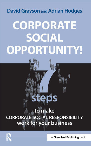 Corporate Social Opportunity! Seven Steps to Make Corporate Social Responsibility Work for your Business book cover