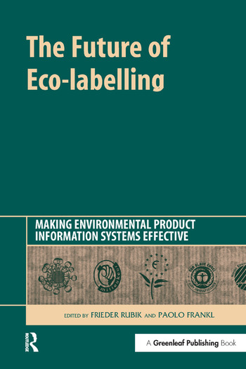 The Future of Eco-labelling Making Environmental Product Information Systems Effective book cover