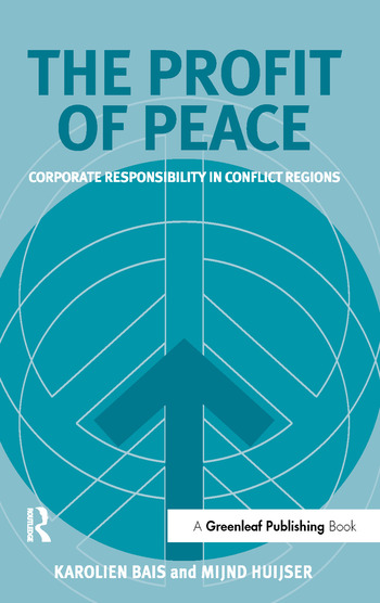 The Profit of Peace Corporate Responsibility in Conflict Regions book cover