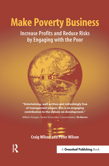 Make Poverty Business Increase Profits and Reduce Risks by Engaging with the Poor book cover