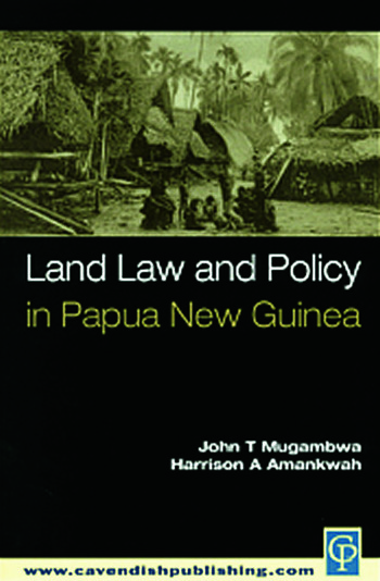 Land Law and Policy in Papua New Guinea book cover
