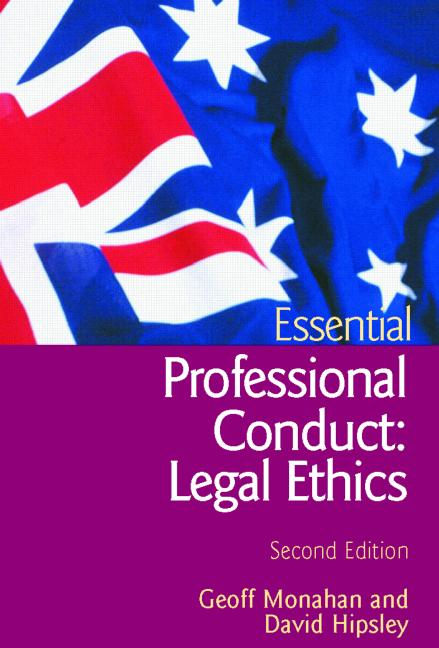 Essential Professional Conduct: Legal Ethics Second Edition book cover