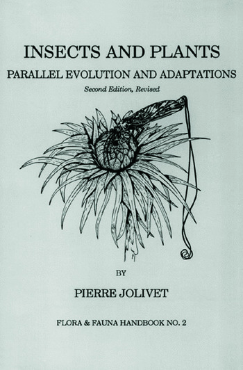 Insects and Plants Parallel Evolution & Adaptations, Second Edition book cover