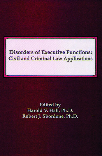 Disorders of Executive Functions Civil and Criminal Law Applications book cover