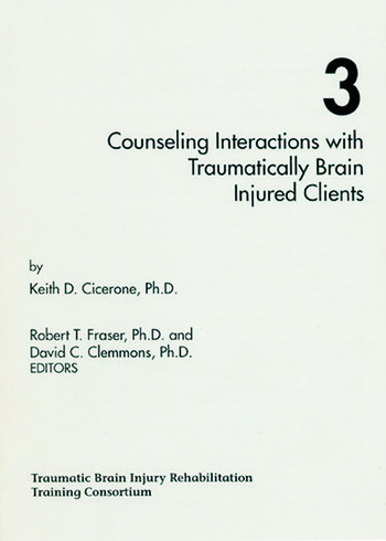 Counseling Interactions with Traumatically Brain Injured Clients book cover