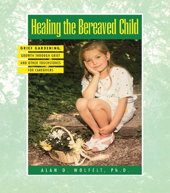 Healing The Bereaved Child book cover