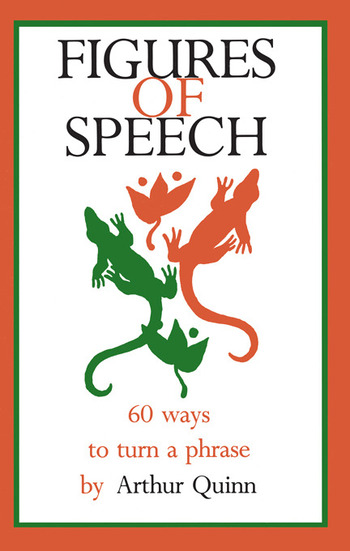 Figures of Speech 60 Ways To Turn A Phrase book cover