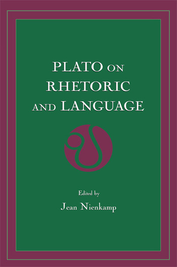 Plato on Rhetoric and Language Four Key Dialogues book cover