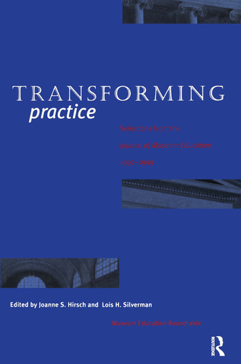 Transforming Practice Selections from the Journal of Museum Education, 1992-1999 book cover