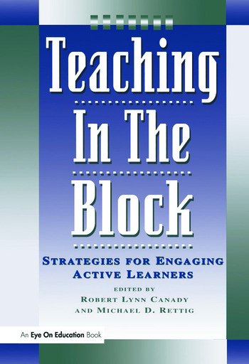Teaching in the Block Strategies for Engaging Active Learners book cover